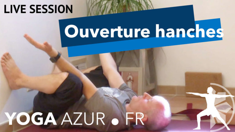 Cours de Yoga en ligne - ouvertures hanches et cuisses