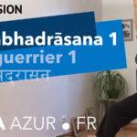 Video Yoga - Le Guerrier 1