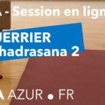 Video Yoga - Le Guerrier 2