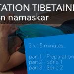 Tibetan Namaskar - Salutation tibétaine