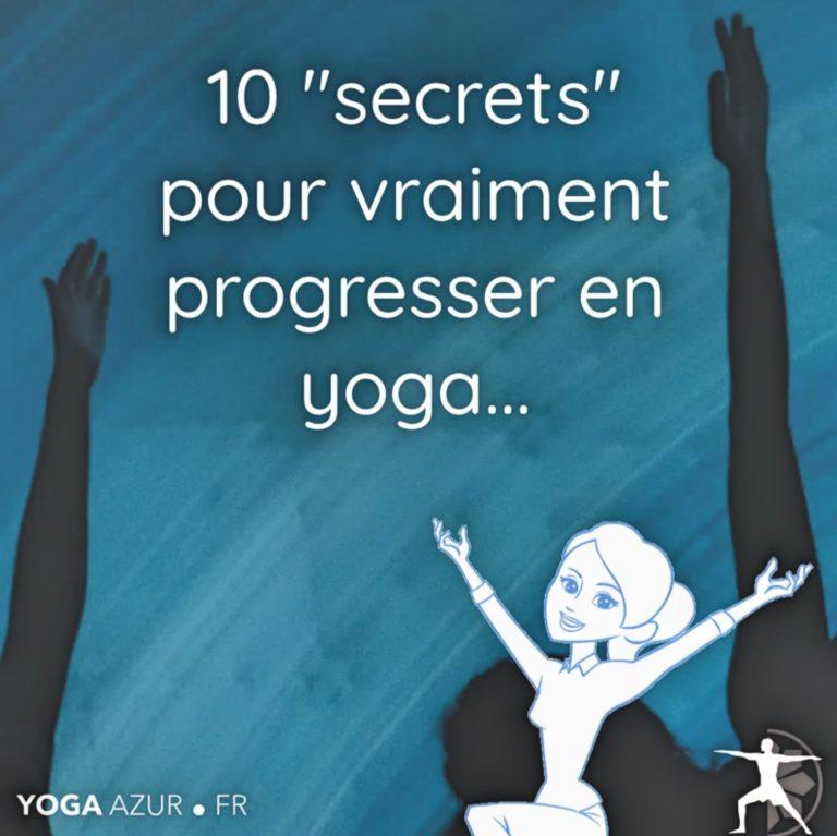 Les 10 secrets pour progresser en yoga
