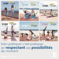 Bien pratiquer le Yoga, c'est pratiquer en respectant ses possibilités du moment